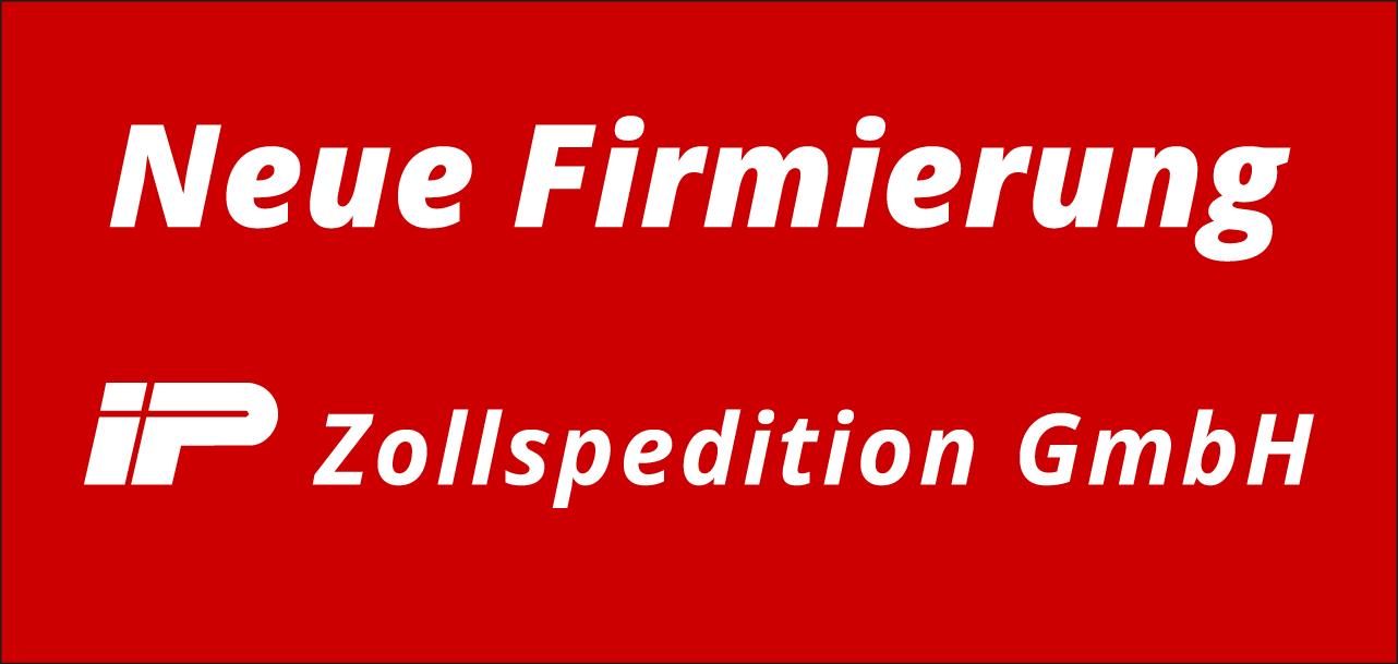 Wir sind die IP Zollspedition GmbH