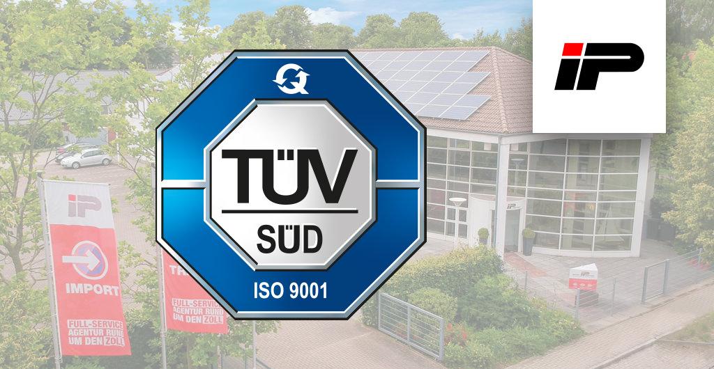 Kundenzufriedenheit durch Qualitätsmanagement: Die IP Zollspedition GmbH wurde jetzt ISO 9001:2015 zertifiziert
